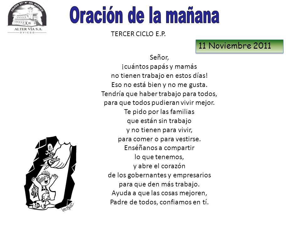 Oración de la mañana 11 Noviembre 2011 TERCER CICLO E.P.
