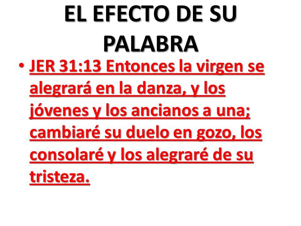 EL EFECTO DE SU PALABRA