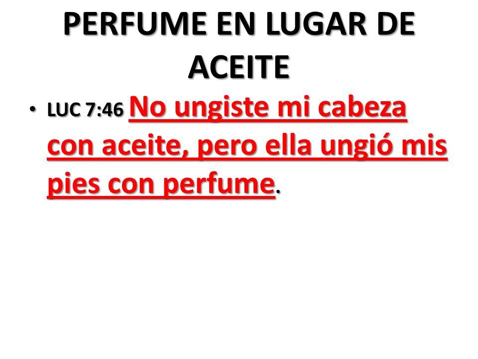 PERFUME EN LUGAR DE ACEITE