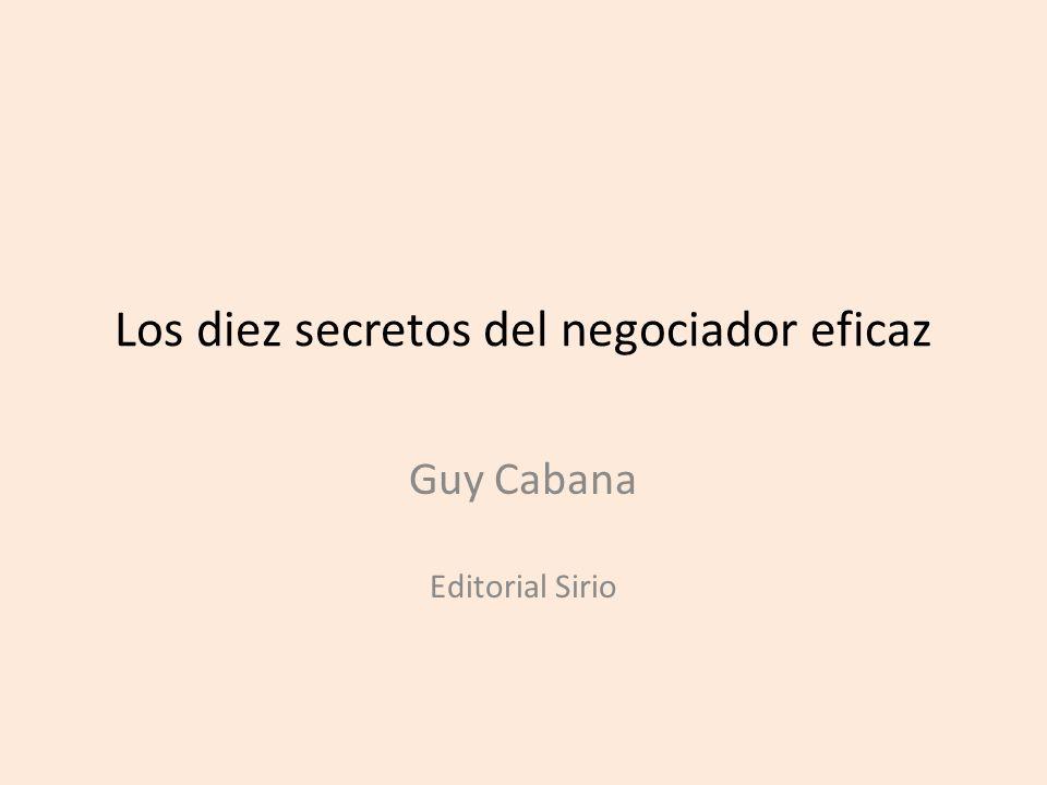 Los diez secretos del negociador eficaz
