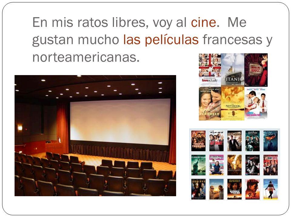 En mis ratos libres, voy al cine