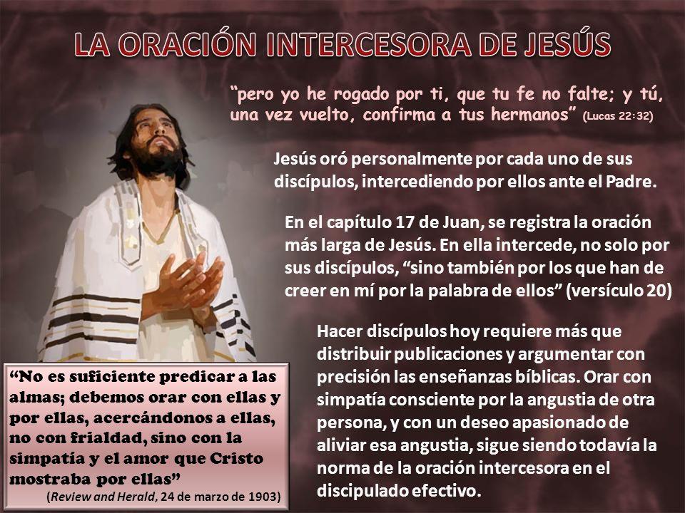 LA ORACIÓN INTERCESORA DE JESÚS