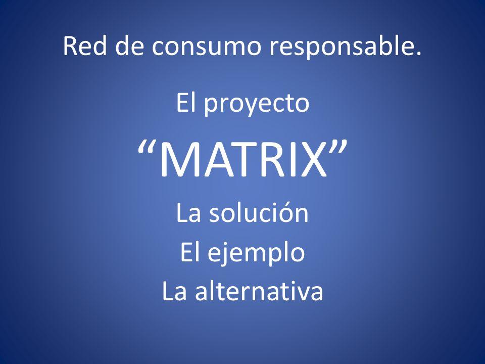 Red de consumo responsable.