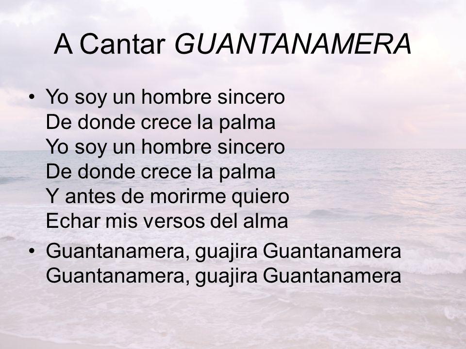 A Cantar GUANTANAMERA