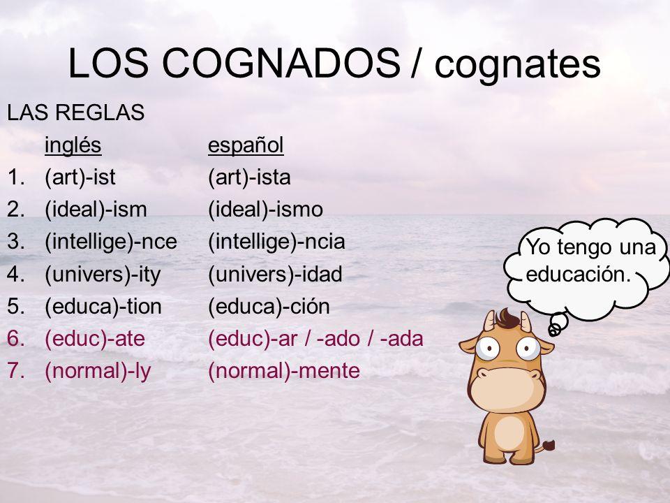 LOS COGNADOS / cognates