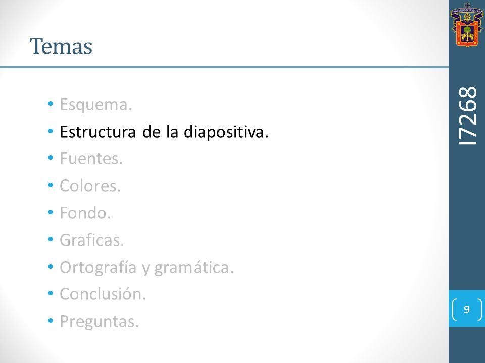 I7268 Temas Esquema. Estructura de la diapositiva. Fuentes. Colores.