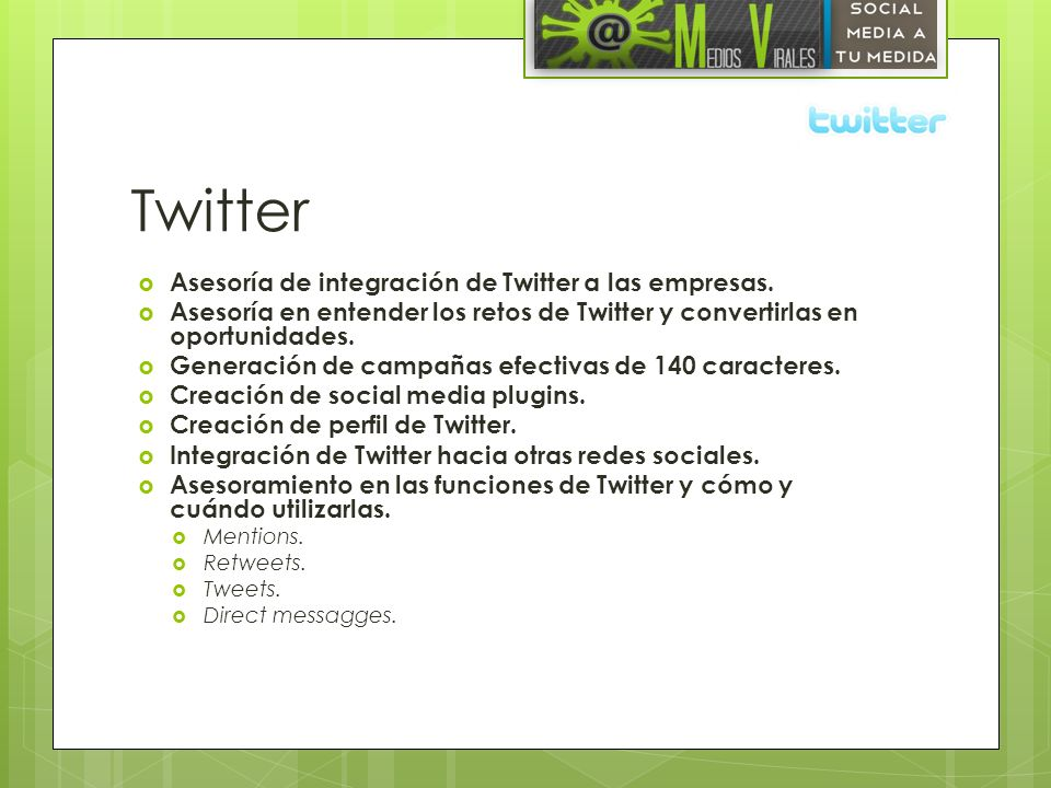 Twitter Asesoría de integración de Twitter a las empresas.