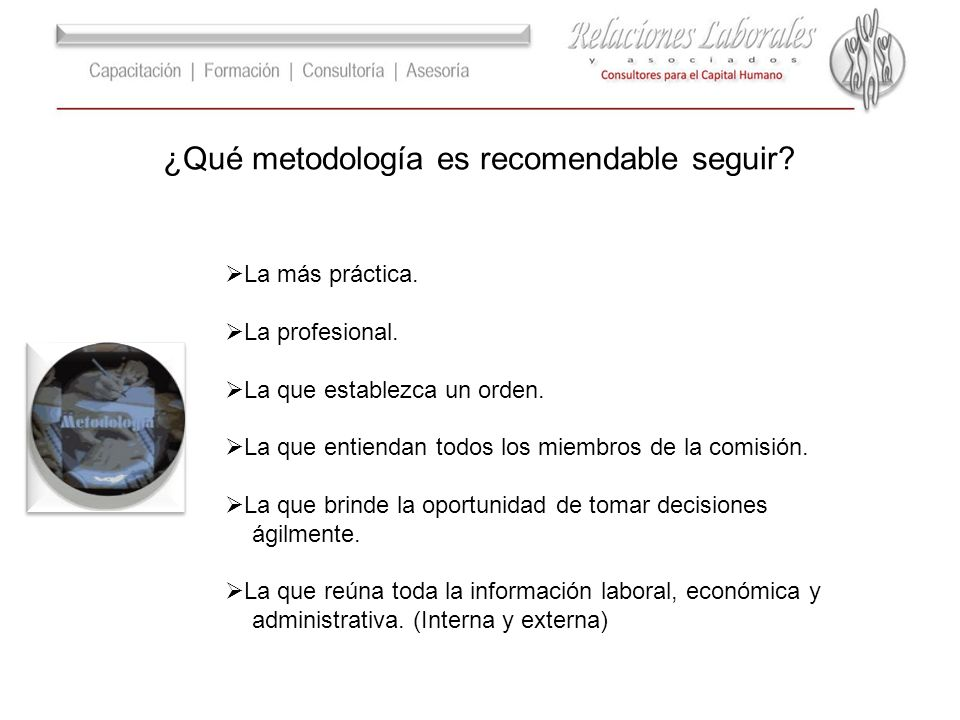 ¿Qué metodología es recomendable seguir