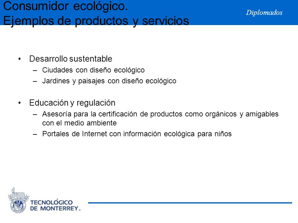 Consumidor ecológico. Ejemplos de productos y servicios