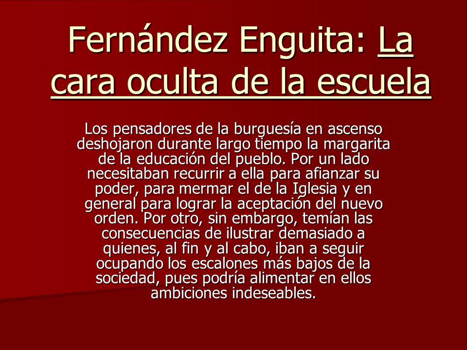 Fernández Enguita: La cara oculta de la escuela