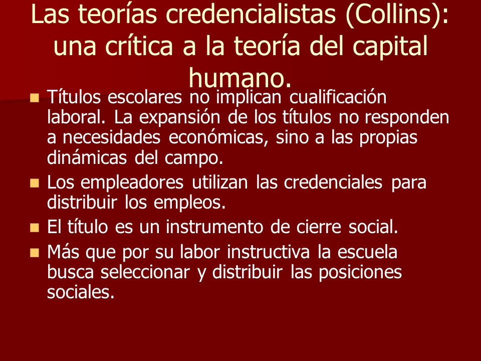 Las teorías credencialistas (Collins): una crítica a la teoría del capital humano.