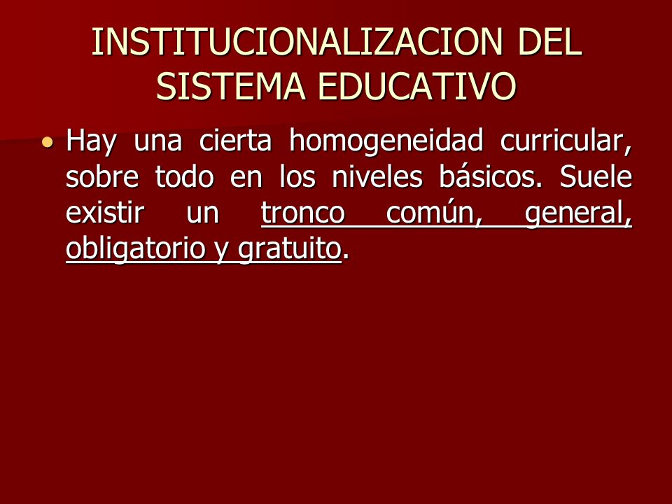INSTITUCIONALIZACION DEL SISTEMA EDUCATIVO