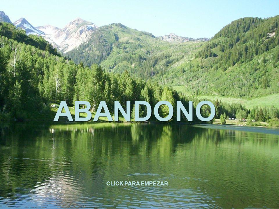 ABANDONO CLICK PARA EMPEZAR