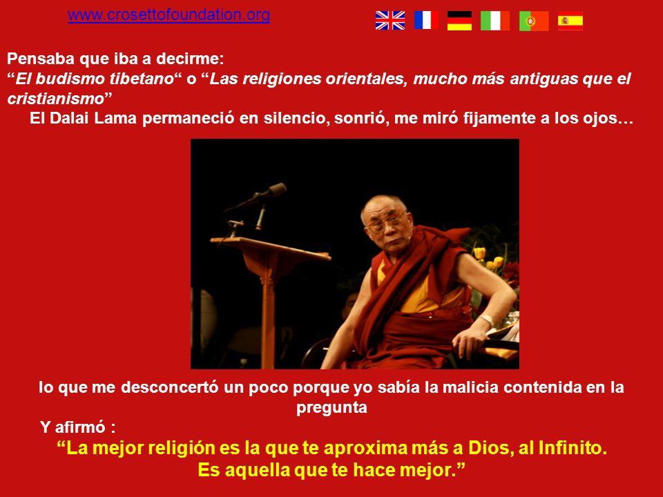 www.crosettofoundation.org Pensaba que iba a decirme: El budismo tibetano o Las religiones orientales, mucho más antiguas que el cristianismo