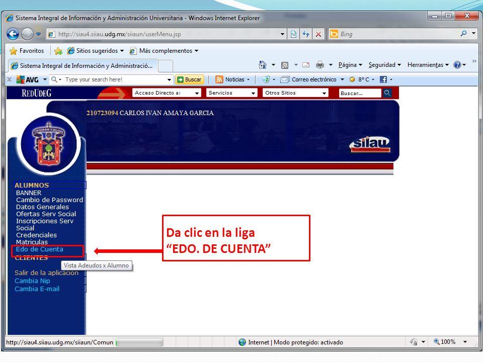 Da clic en la liga EDO. DE CUENTA