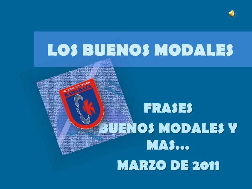 FRASES BUENOS MODALES Y MAS… MARZO DE 2011