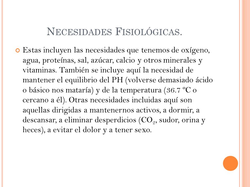 Necesidades Fisiológicas.