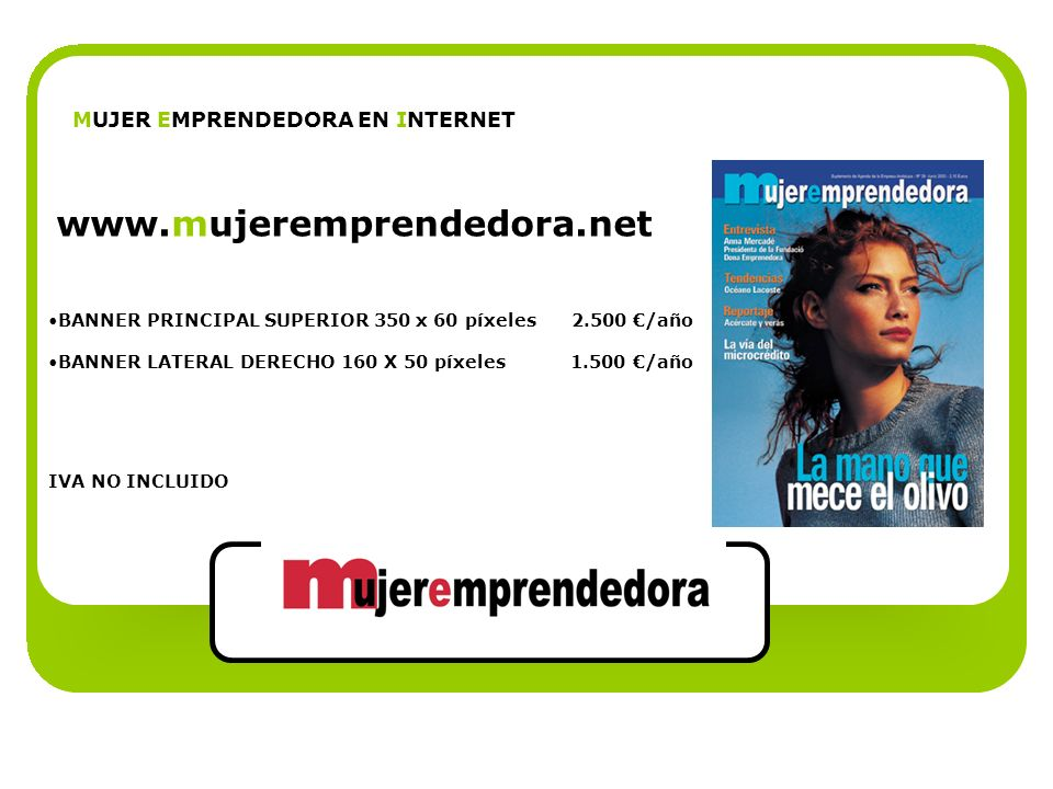 www.mujeremprendedora.net MUJER EMPRENDEDORA EN INTERNET