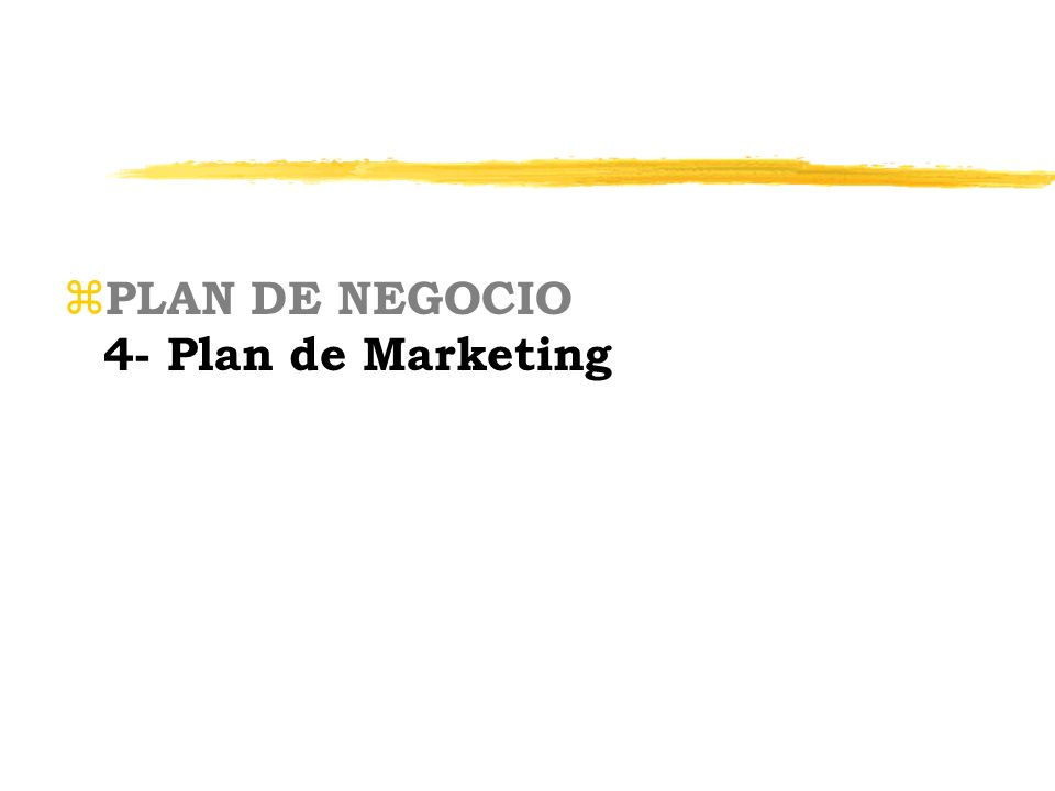 PLAN DE NEGOCIO 4- Plan de Marketing