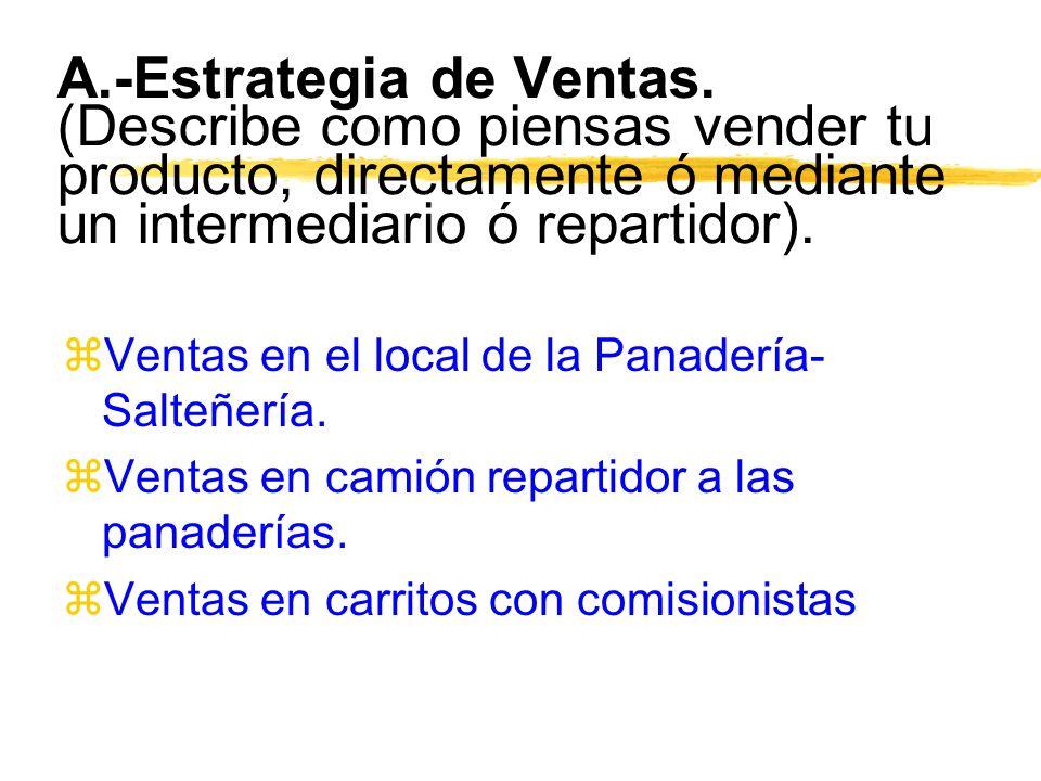 A. -Estrategia de Ventas