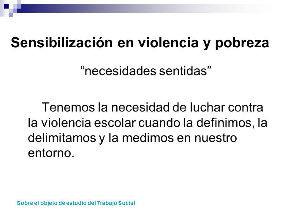 Sensibilización en violencia y pobreza