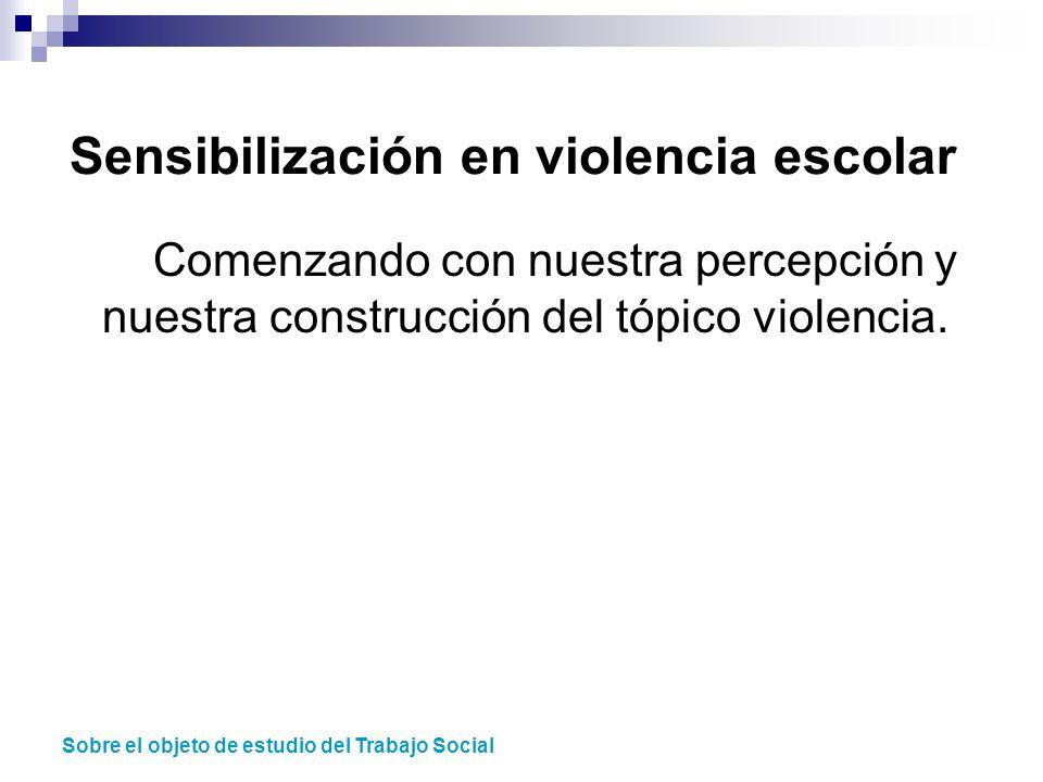 Sensibilización en violencia escolar