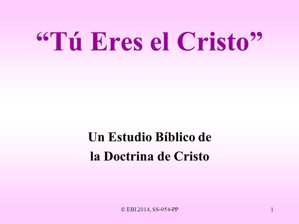 Un Estudio Bíblico de la Doctrina de Cristo