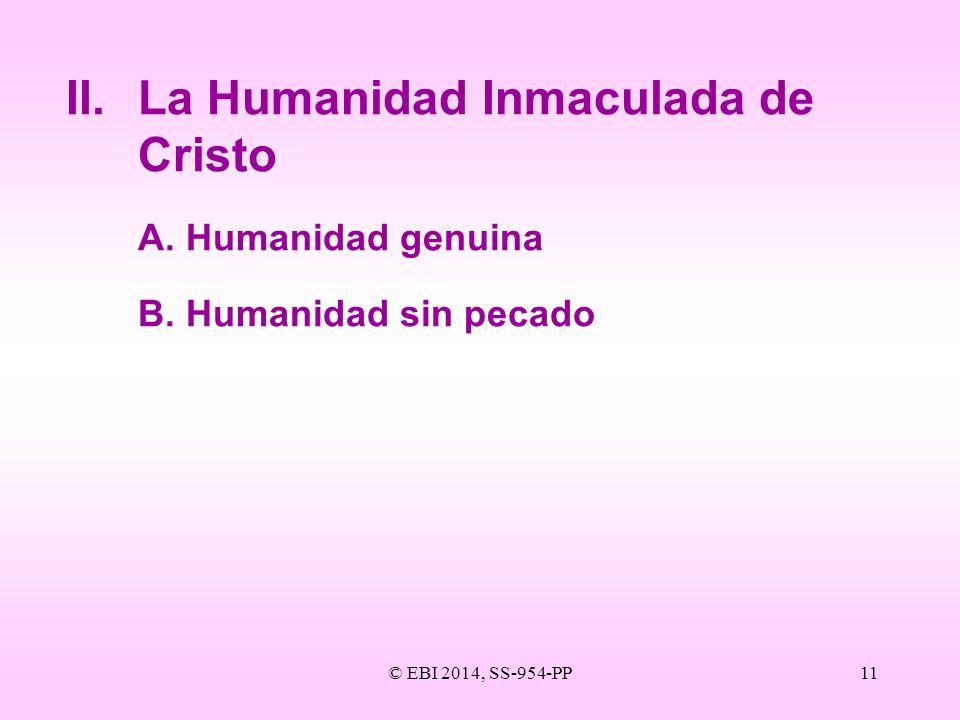 II. La Humanidad Inmaculada de Cristo
