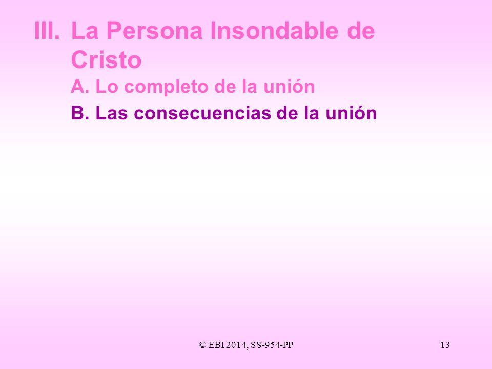 III. La Persona Insondable de Cristo