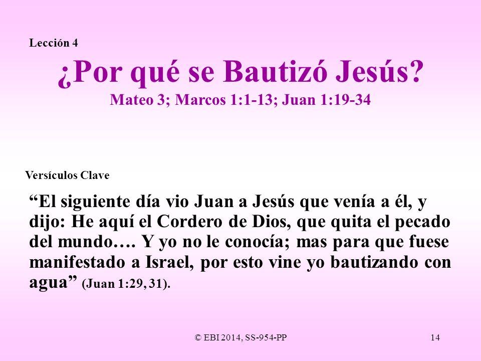 ¿Por qué se Bautizó Jesús Mateo 3; Marcos 1:1-13; Juan 1:19-34