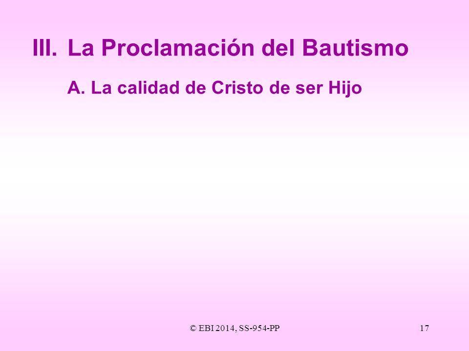 III. La Proclamación del Bautismo