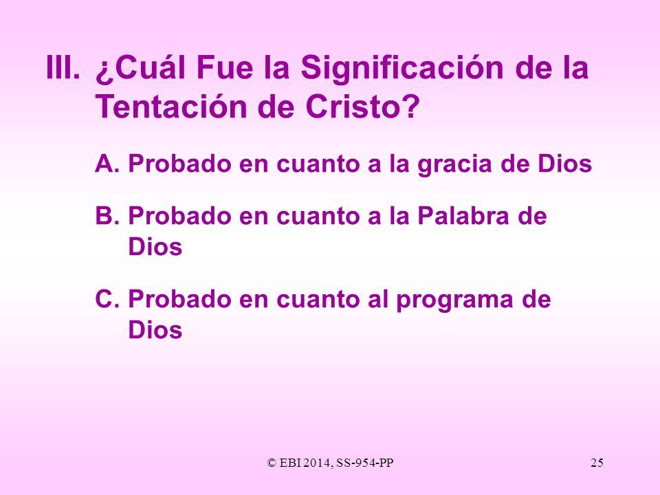 III. ¿Cuál Fue la Significación de la Tentación de Cristo