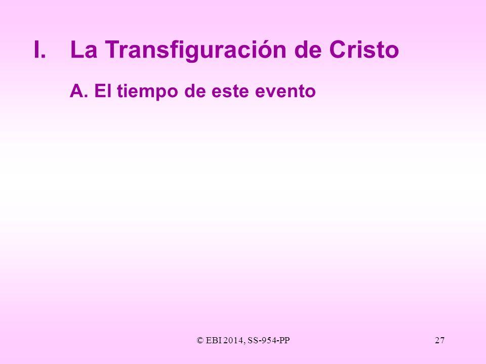 I. La Transfiguración de Cristo