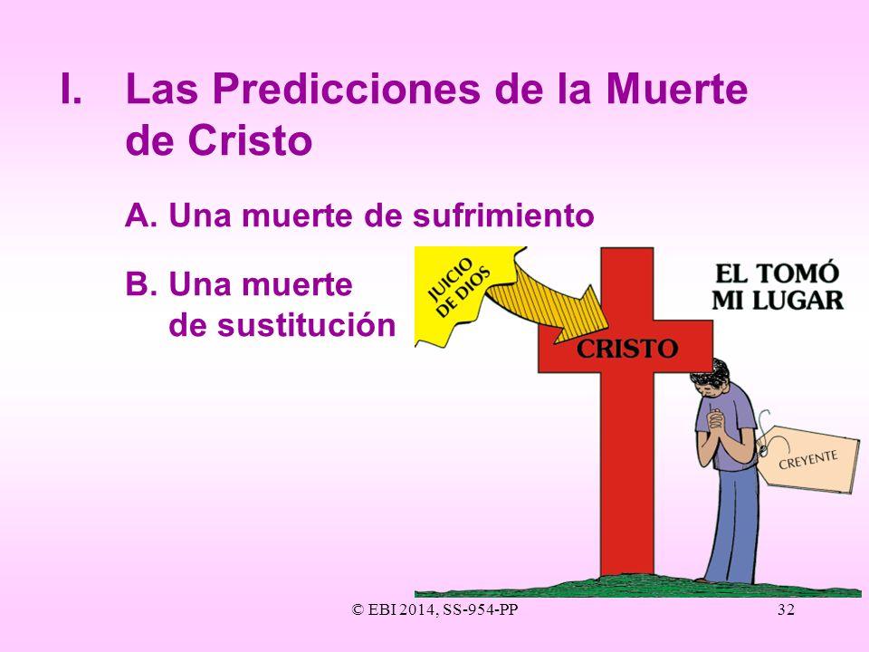 I. Las Predicciones de la Muerte de Cristo