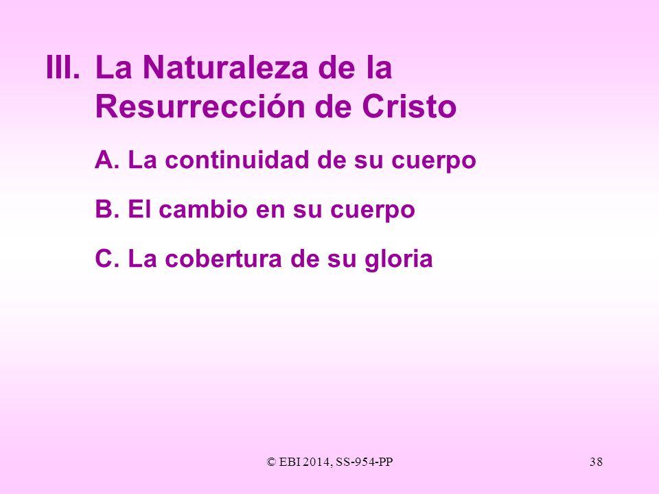 III. La Naturaleza de la Resurrección de Cristo