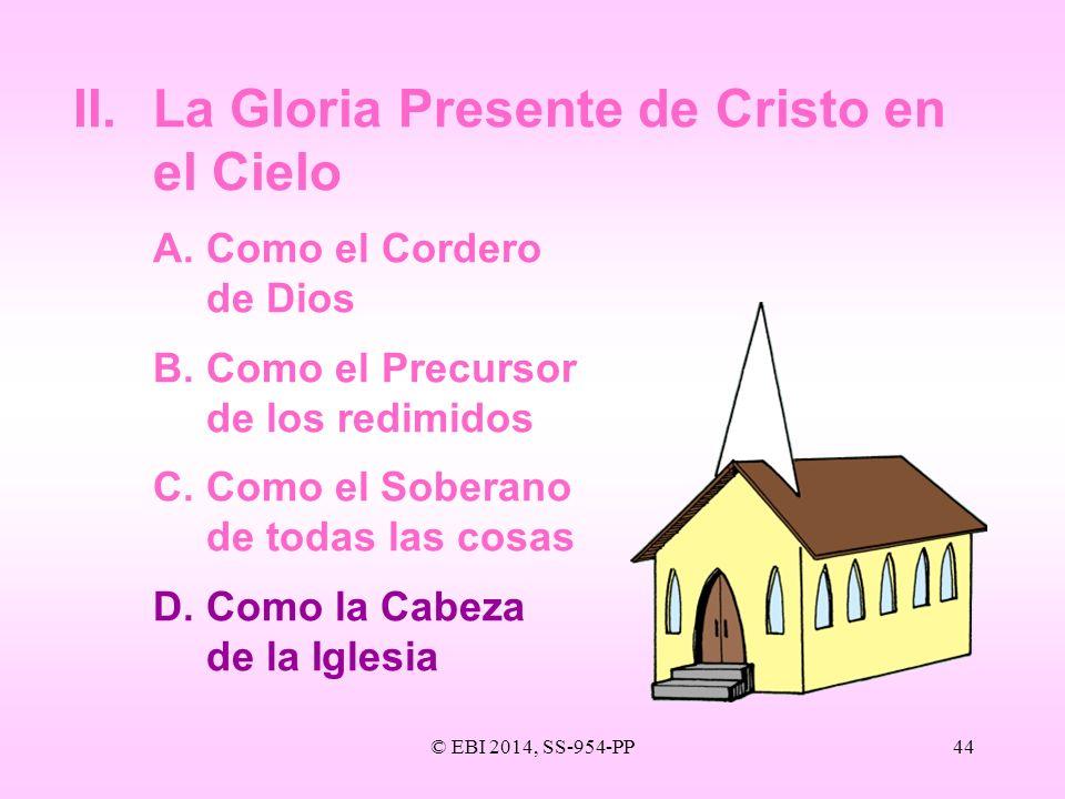 II. La Gloria Presente de Cristo en el Cielo