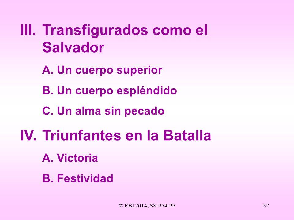 III. Transfigurados como el Salvador