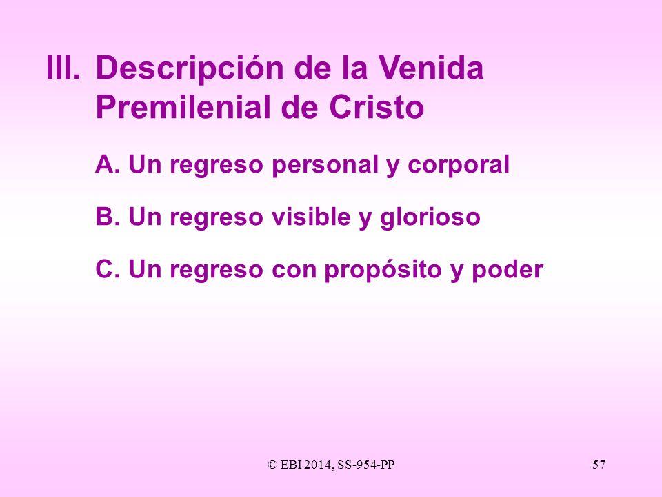 III. Descripción de la Venida Premilenial de Cristo