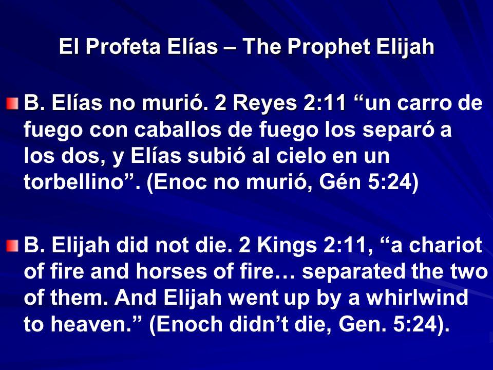 El Profeta Elías – The Prophet Elijah