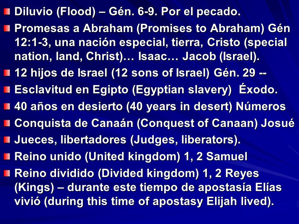 Diluvio (Flood) – Gén. 6-9. Por el pecado.