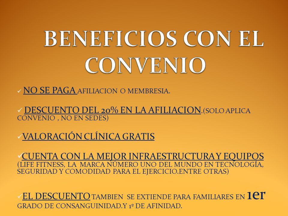 BENEFICIOS CON EL CONVENIO