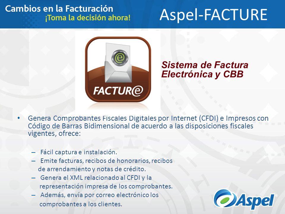 Aspel-FACTURE Sistema de Factura Electrónica y CBB