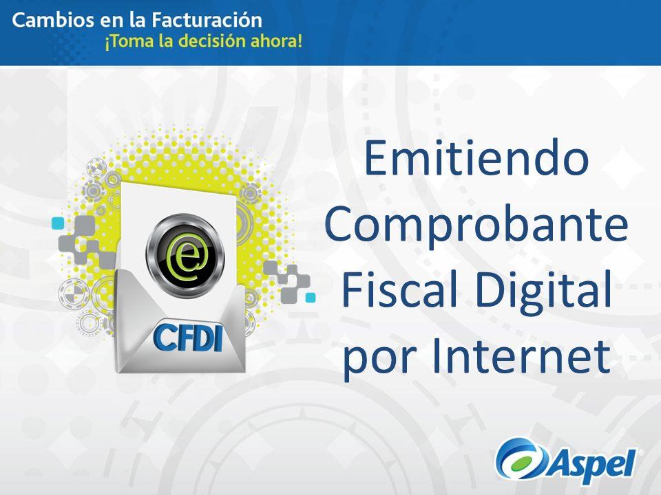 Emitiendo Comprobante Fiscal Digital por Internet
