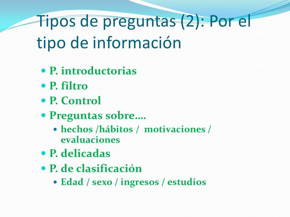 Tipos de preguntas (2): Por el tipo de información