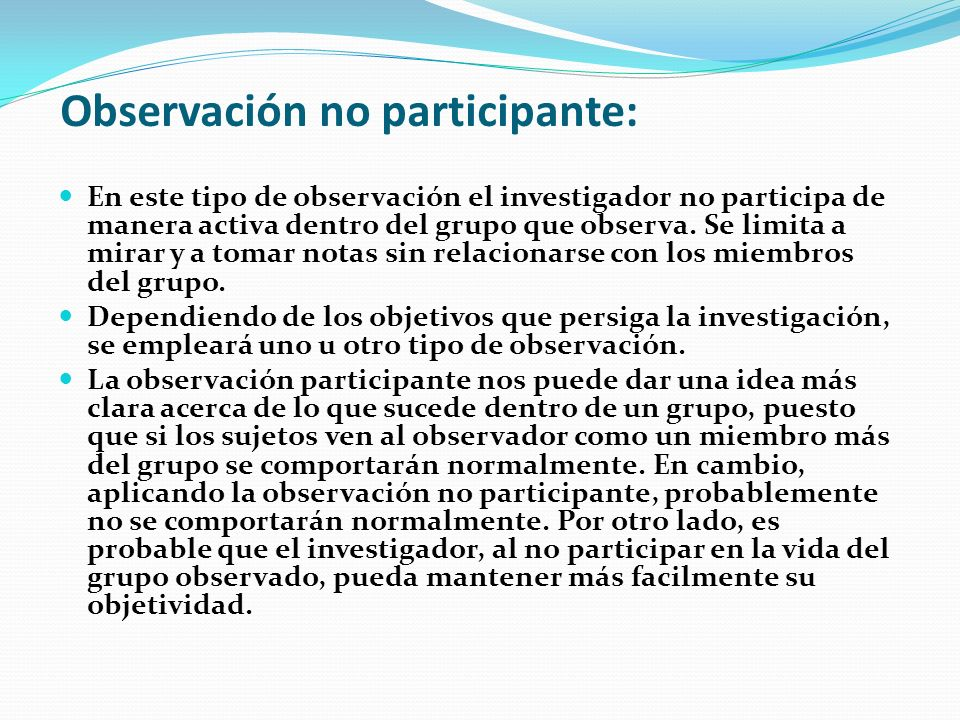 Observación no participante: