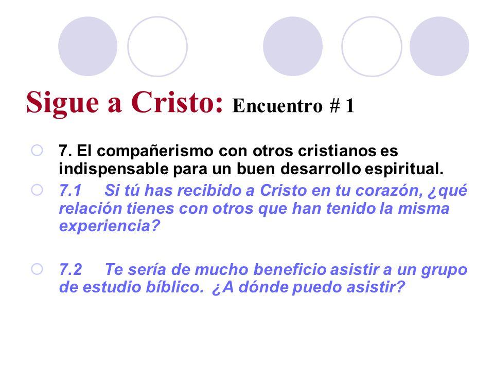 Sigue a Cristo: Encuentro # 1