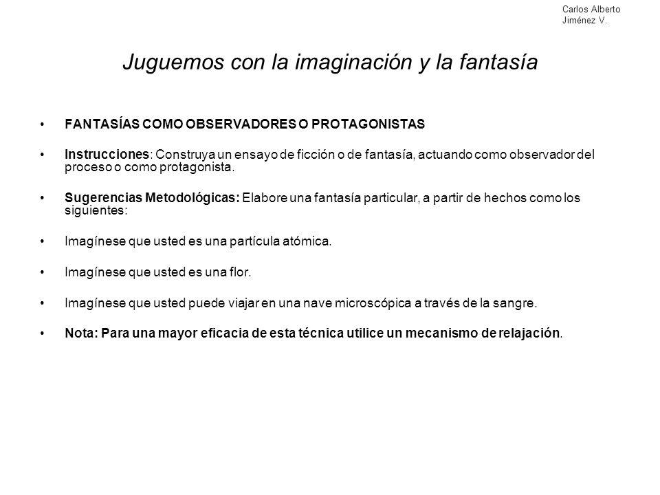 Juguemos con la imaginación y la fantasía