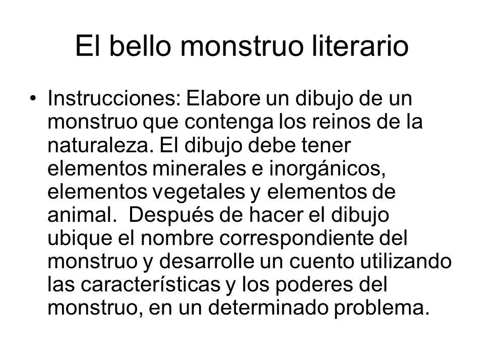 El bello monstruo literario