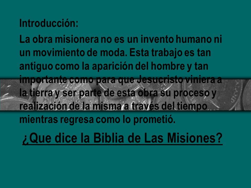 ¿Que dice la Biblia de Las Misiones
