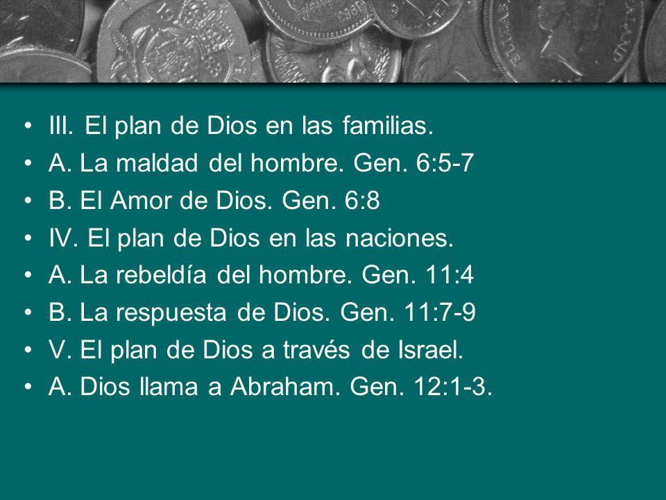 III. El plan de Dios en las familias.
